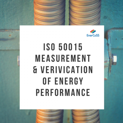 ISO 50015 Measurement & Verification of Energy Performance